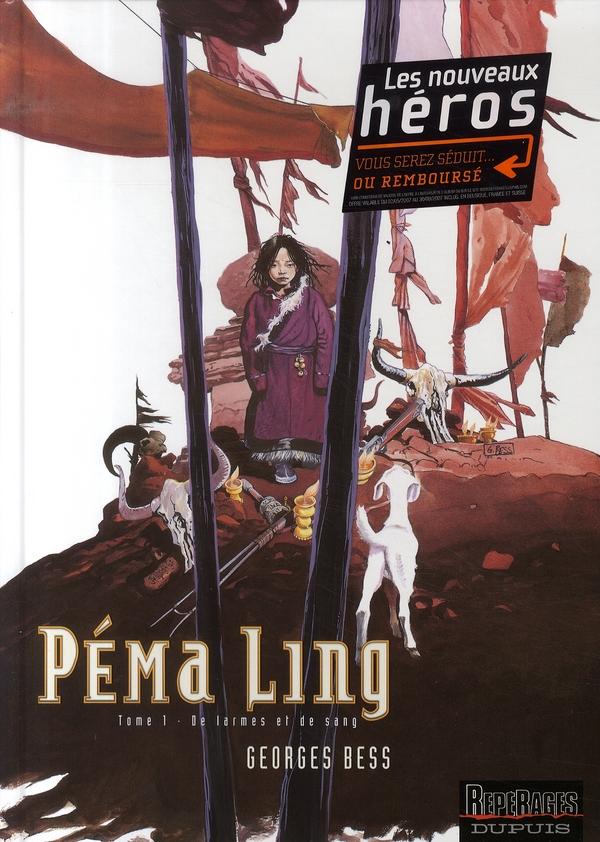 Pema Ling t.1 ; de larmes et de sang