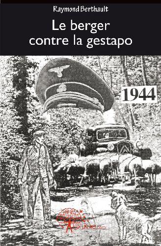 Le Berger Contre La Gestapo