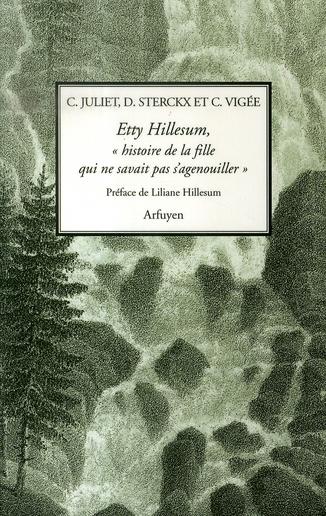 Etty hillesum, histoire de la fille qui ne savait pas s'agenouiller