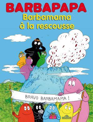 Barbamama A La Rescousse