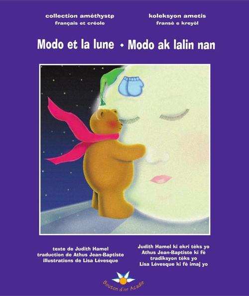 Modo et la lune ; Modo ak lalin nan