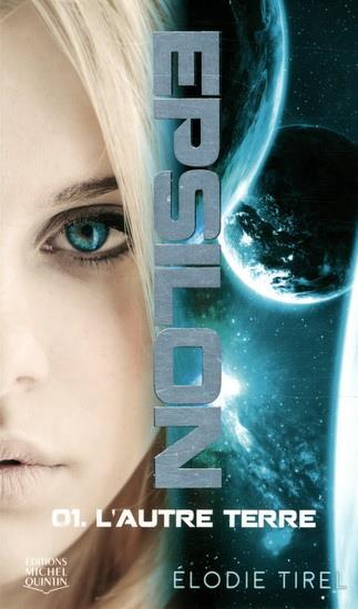 Epsilon t.1 ; l'autre Terre