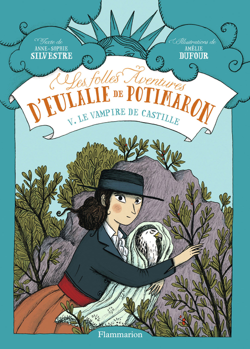 Les folles aventures d'Eulalie de Potimaron t.5
