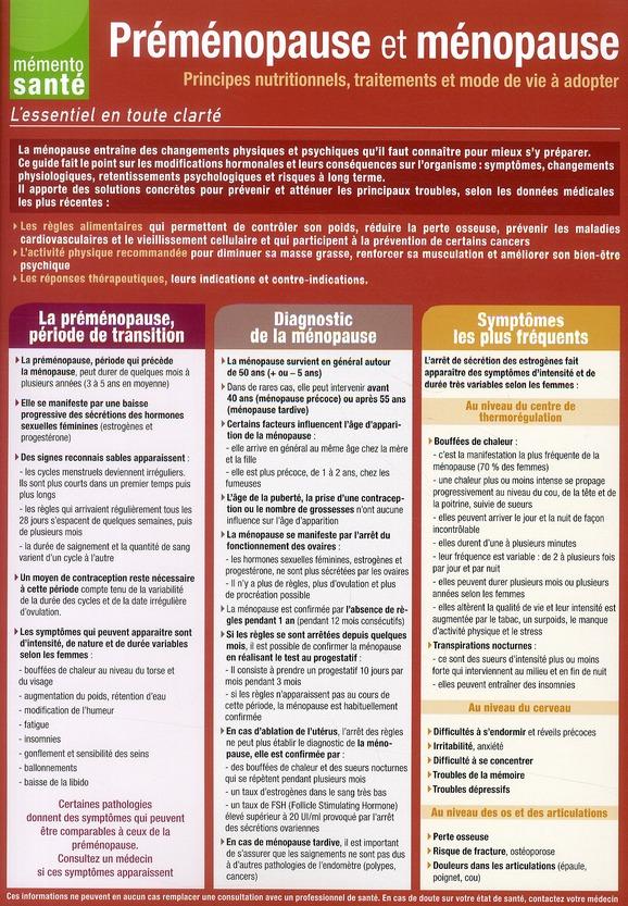 Premenopause Et Menopause ; Principes Nutritionnels, Traitements Et Mode De Vie A Adopter