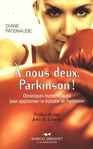 à nous deux, Parkinson !