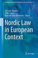 Nordic Law in European Context  - Ditlev Tamm - Pia Letto-Vanamo - Bent Ole Gram Mortensen