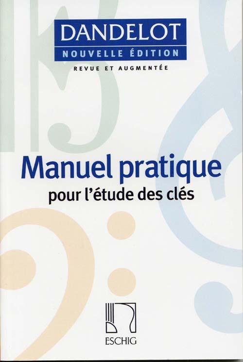 Manuel Pratique Pour L'Etude Des Cles
