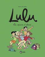 Lulu, Tome 08  - Christophe NICOLAS - Rémi Chaurand - STEPHANIE DUVAL - Collectif - Sophie Furlaud - Bruno Muscat - Marylise Morel