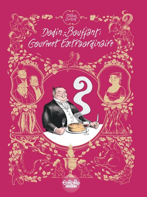 Passion de Dodin-Bouffant (La) -  Dodin-Bouffant: Gourmet Extraordinaire