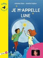 Je m'appelle Lune  - Antoine DOLE