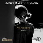 Vente AudioBook : Nos résiliences  - Agnès Martin-Lugand