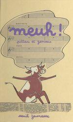 Vente Livre Numérique : Meuh !  - Francesco Pittau - Bernadette Gervais