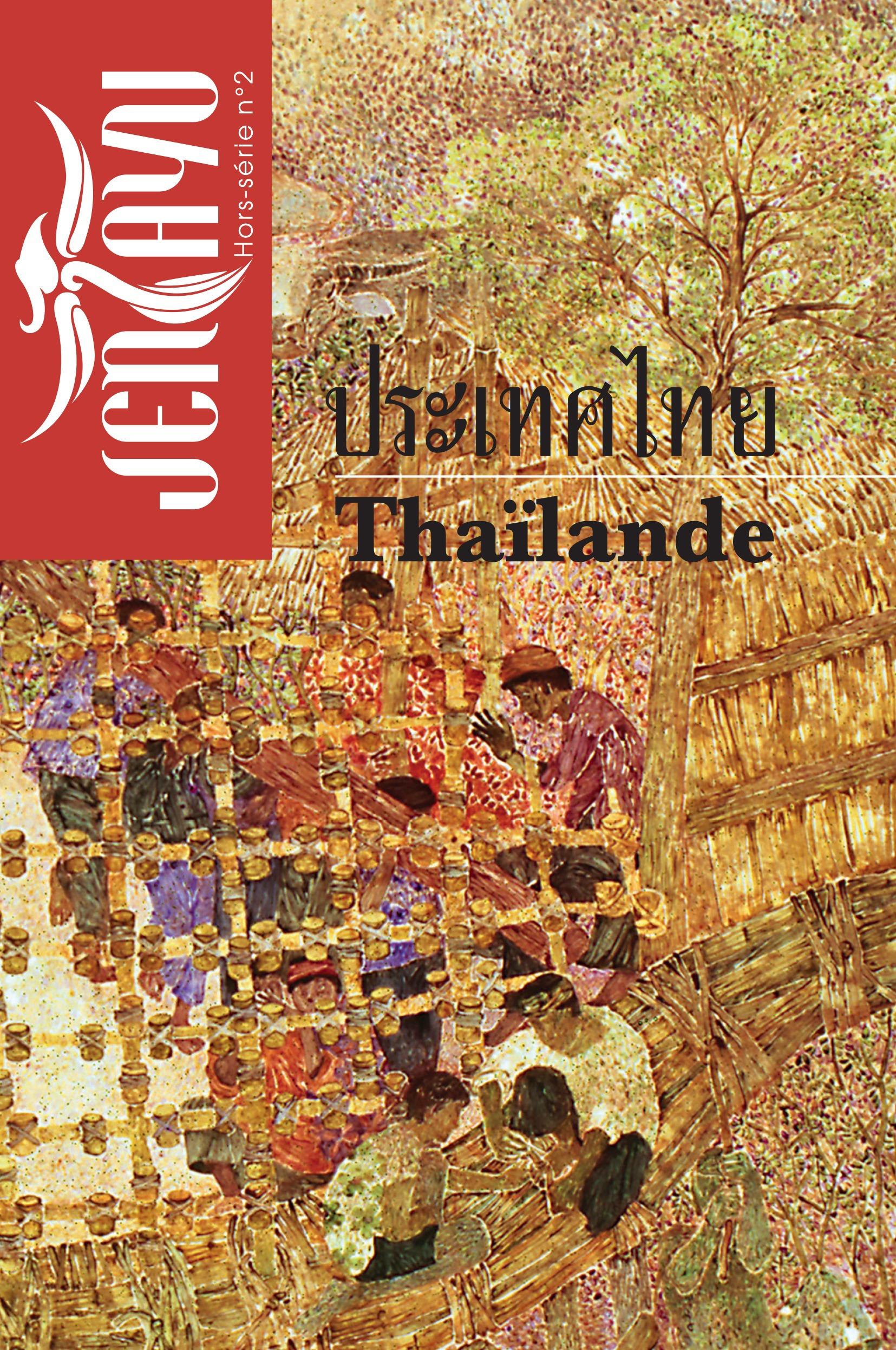 Jentayu - revue littéraire d'Asie N.HS/2 ; Thaïlande