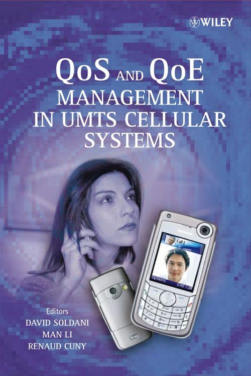 QoS and QoE Management in UMTS Cellular Systems