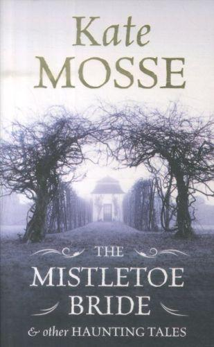 The mistletoe bride and other haunting