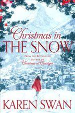 Vente Livre Numérique : Christmas in the Snow  - Karen Swan