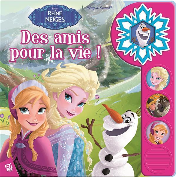 La Reine des Neiges ; des amis pour la vie !