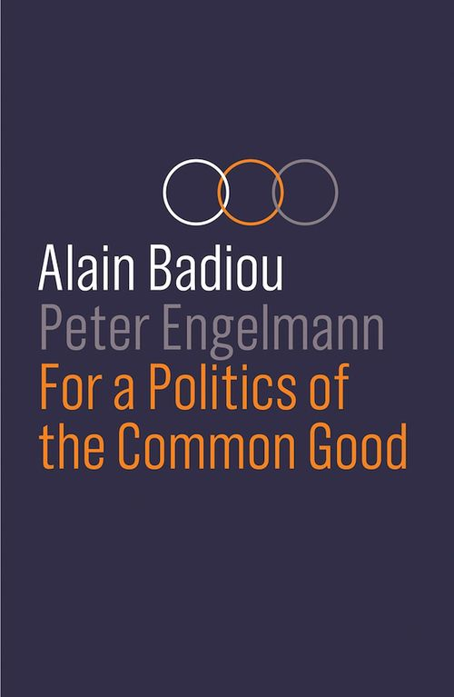 For a Politics of the Common Good