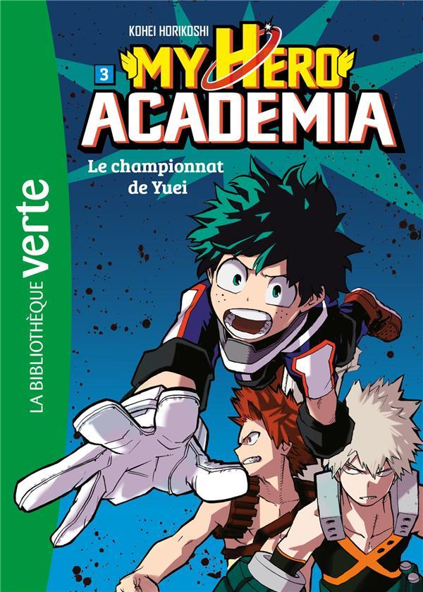 My hero Academia T.3 ; le championnat de Yuei