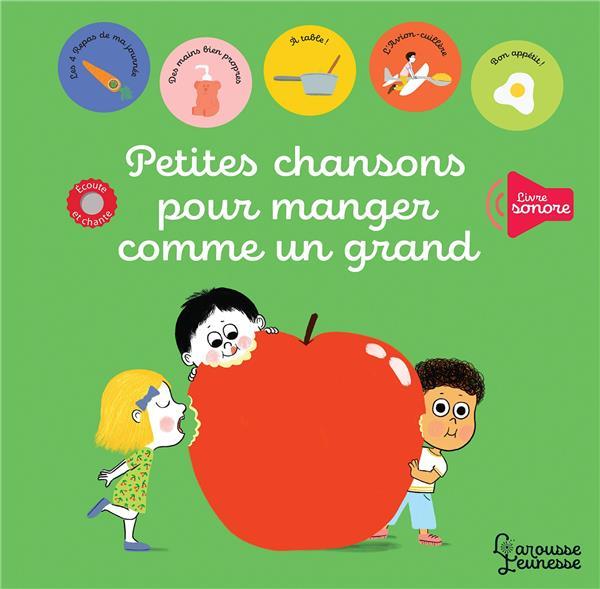 PETITES CHANSONS POUR MANGER COMME UN GRAND