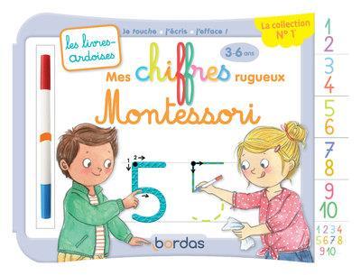 Les livres-ardoises ; mes chiffres rugueux Montessori ; 3/6 ans (édition 2019)