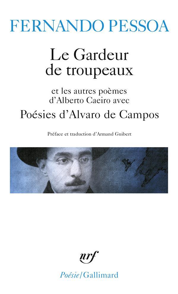 Le gardeur de troupeaux et les autres poemes d'alberto caeiro / poesies d'alvaro