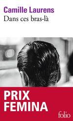 Vente Livre Numérique : Dans ces bras-là  - Camille Laurens