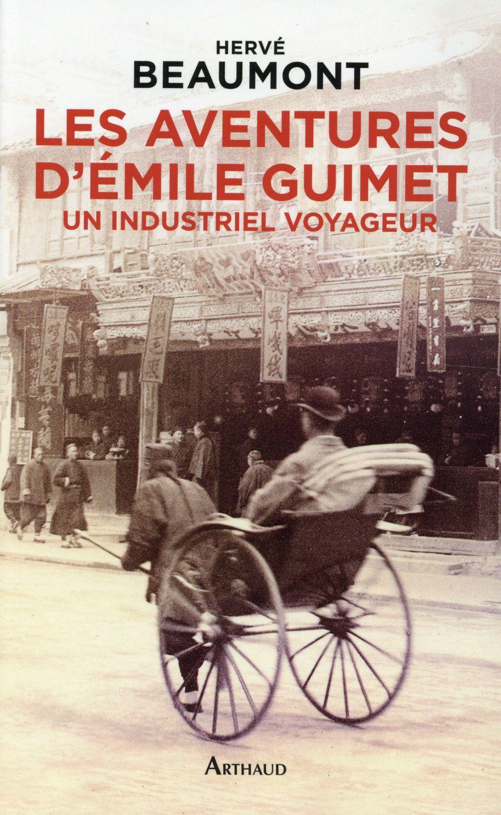 Les aventures d'Emile Guimet ; un industriel voyageur
