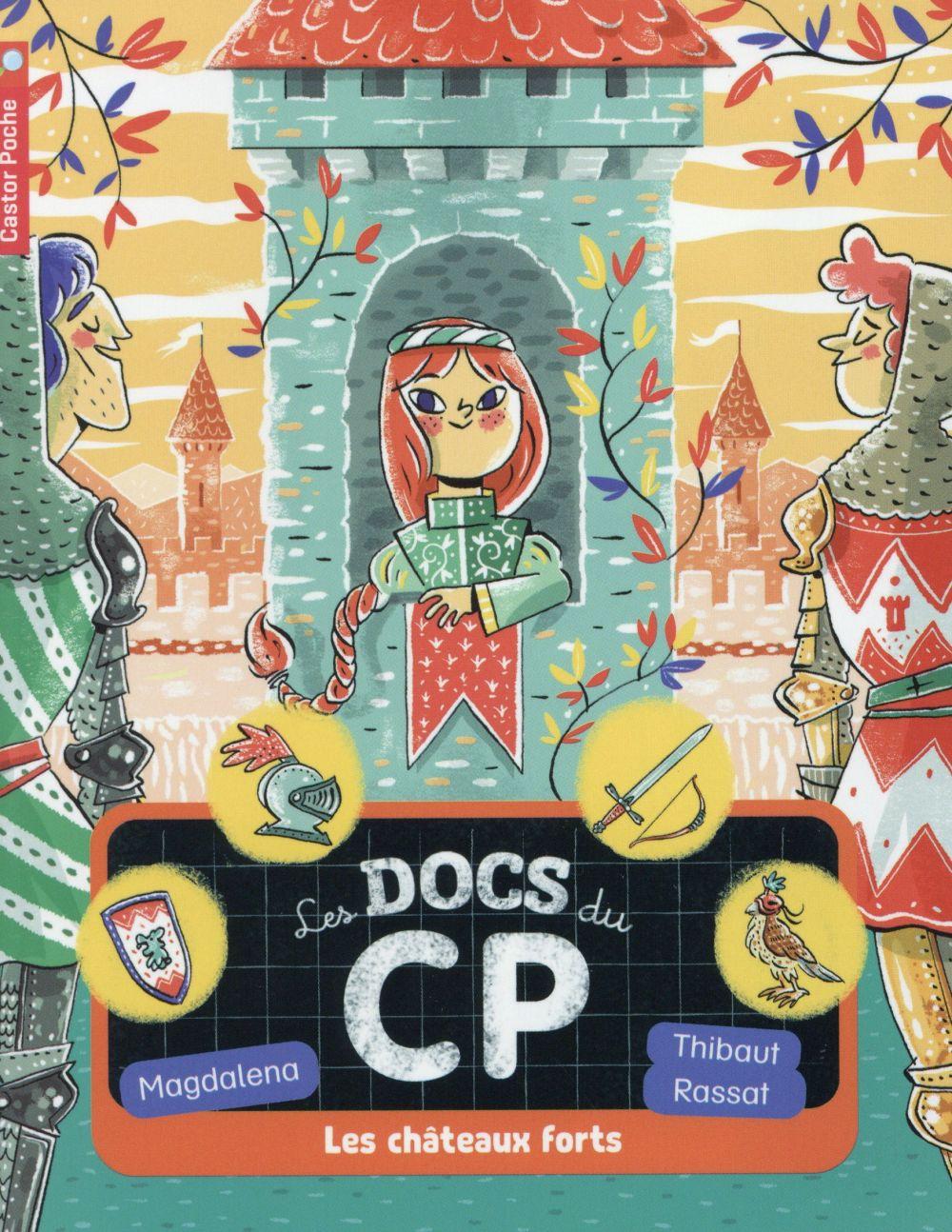 Les docs du CP t.4 ; les châteaux forts