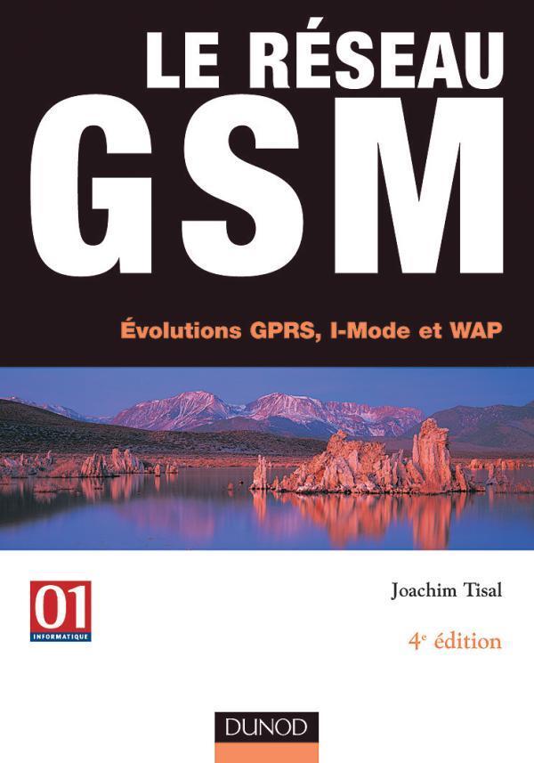 Le Reseau Gsm - 4eme Edition