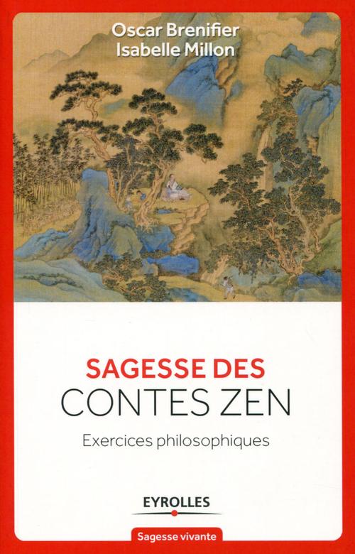 Sagesse des contes zen ; exercices philosophiques