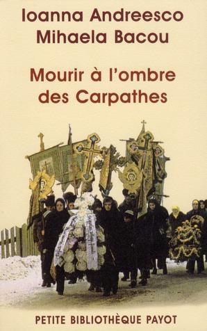 Mourir à l'ombre des Carpathes
