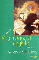 Vente Livre Numérique : Dédicace 2 - Le Chapelet de jade  - Boris Akounine