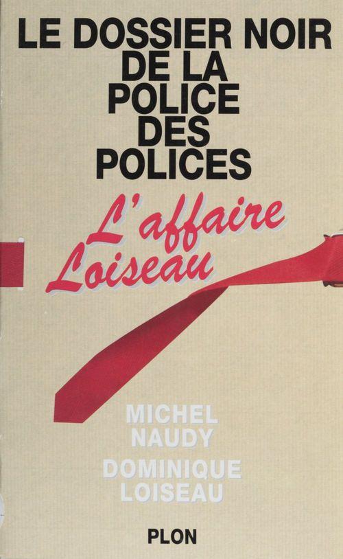 Dossier noir de la police des polic