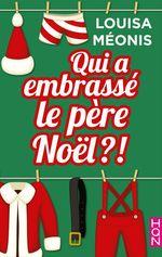 Vente Livre Numérique : Qui a embrassé le père Noël ?!  - Louisa Méonis