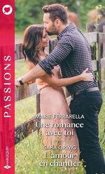 Vente EBooks : Une romance avec toi - L'amour en chantier  - Marie Ferrarella - Sara Orwig
