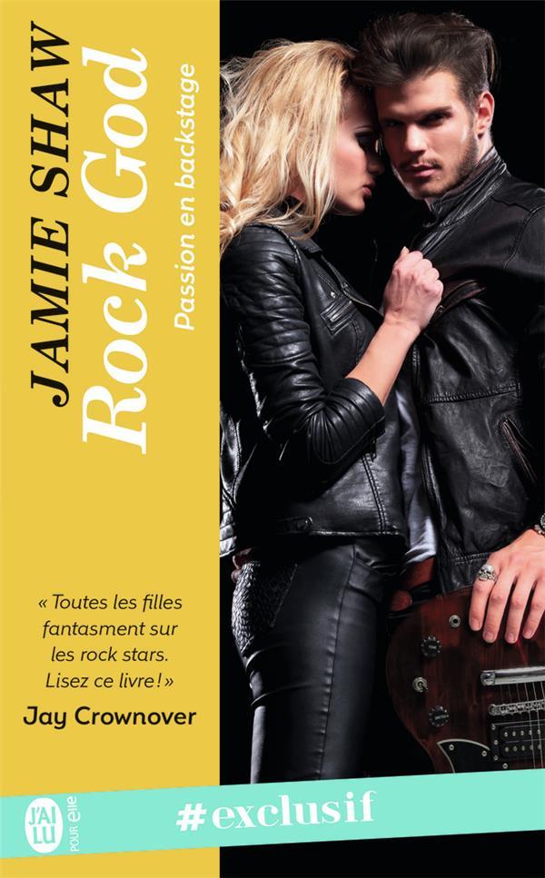 Passion en backstage T.1 ; rock god