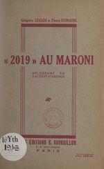 2019 au Maroni  - Pierre Dumaine - Grégoire Leclos