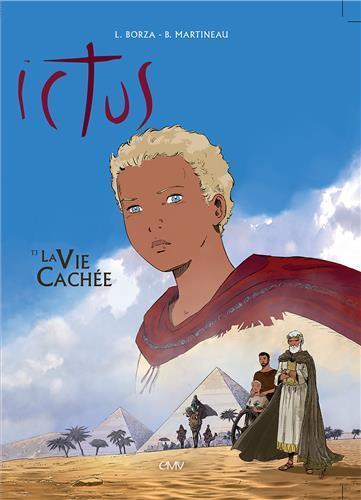 Ictus t.3 ; la vie cachée