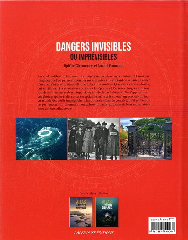dangers invisibles ou imprévisibles