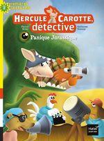 Vente Livre Numérique : Hercule Carotte - Panique jurassique CP/CE1 6/7 ans  - Pascal BRISSY