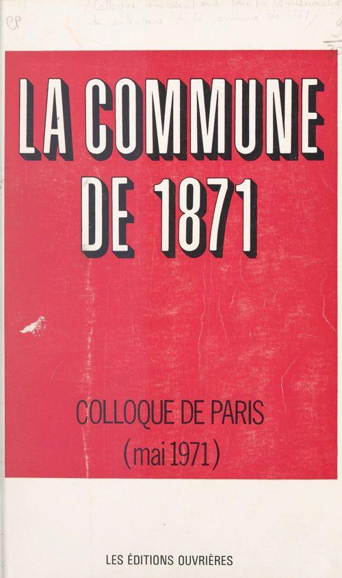 La Commune de 1871  - Centre d'Histoire du syndicalisme