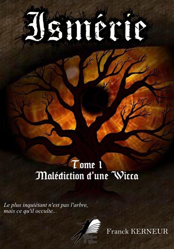Ismérie t.1 ; malédiction d'une wicca
