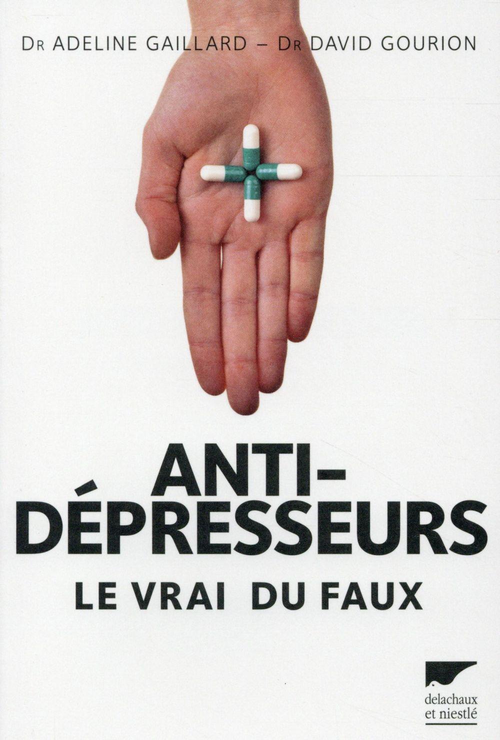 Antidépresseurs ; le vrai du faux