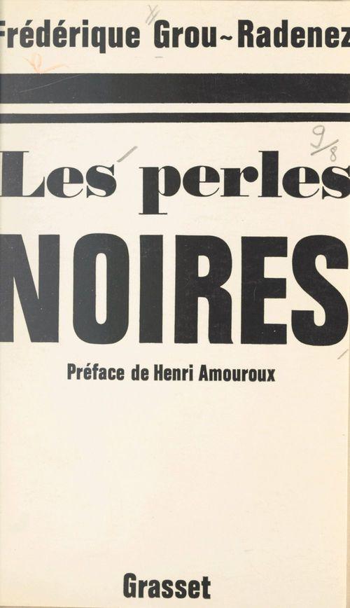 Les perles noires  - Frédérique Grou-Radenez