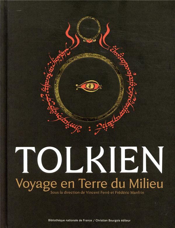 Tolkien ; voyage en Terre du milieu