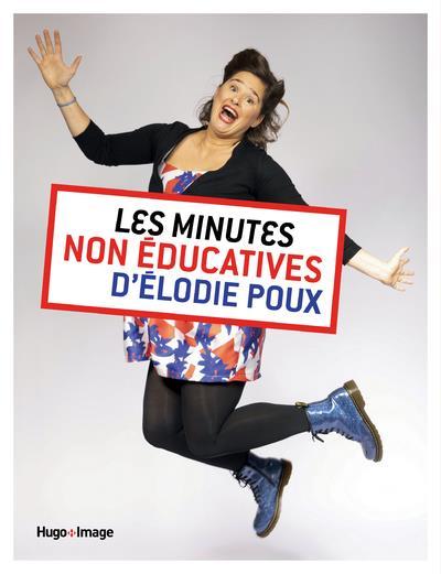 Les minutes non-éducatives d'Elodie Poux