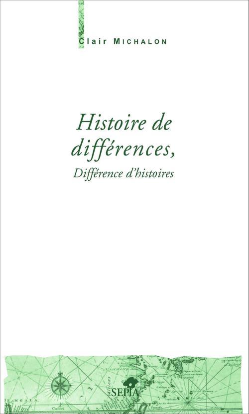 Histoire de différences, différence d'histoires