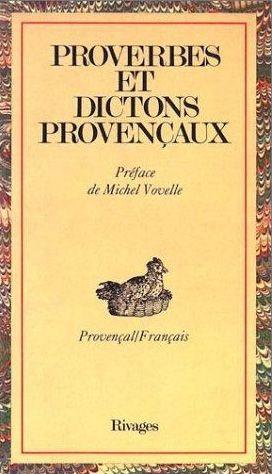 Proverbes et dictons de Provence