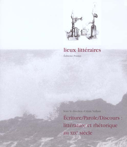 Ecrire, parole, discours : litterature
